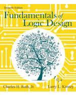 Fundamentals of Logic Design 7th by Charles H. Roth, Jr. | Larry L. Kinney