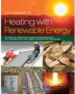 Heating with Renewable Energy 1st by John Siegenthaler