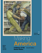 Making America: A History of the United States, Volume II: Since 1865 7th by Carol Berkin | Christopher L. Miller | Robert W. Cherny | James L. Gormly