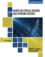 Hands-On Ethical Hacking and Network Defense 3rd by Michael T. Simpson | Nicholas Antill