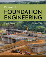 Principles of Foundation Engineering 8th by Braja M. Das