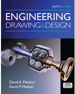 Engineering Drawing and Design 6th by David A Madsen, B.S., M.Ed. | David P. Madsen, B.S., M.S.