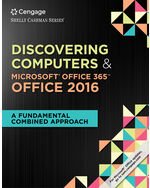 Shelly Cashman SeriesR Discovering Computers MicrosoftR Office 365 2016 A Fundamental Combined Approach 1st Edition