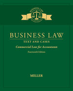 Business Law: Text & Cases - Commercial Law for Accountants 14th by Roger Miller