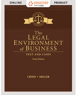 MindTap for The Legal Environment of Business: Text and Cases 10th by Frank B. Cross | Roger Miller