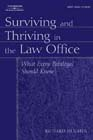 Surviving and Thriving in the Law Office 1st by Richard L. Hughes