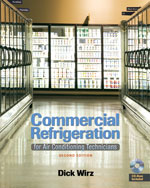 Commercial Refrigeration: For Air Conditioning Technicians 2nd by Dick Wirz