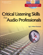 Critical Listening Skills for Audio Professionals 2nd by F. Alton Everest