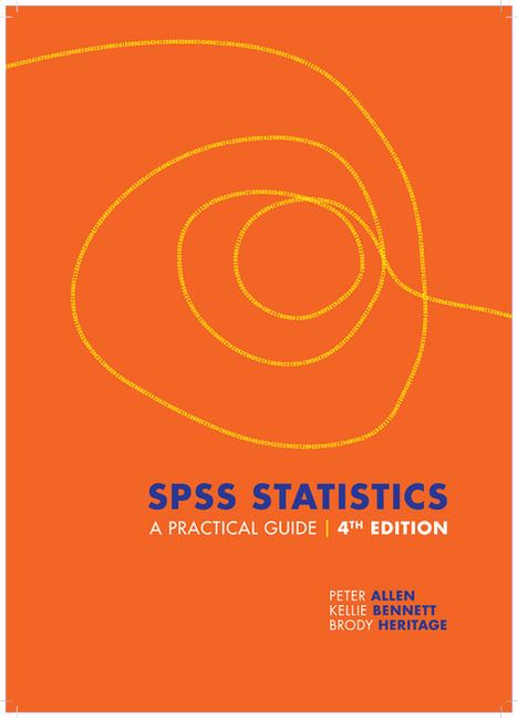 SPSS Statistics: A Practical Guide