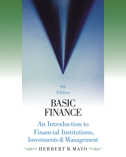 Basic finance 9781285425795 cengage basic finance an introduction to financial institutions investments and management 9th edition fandeluxe Choice Image