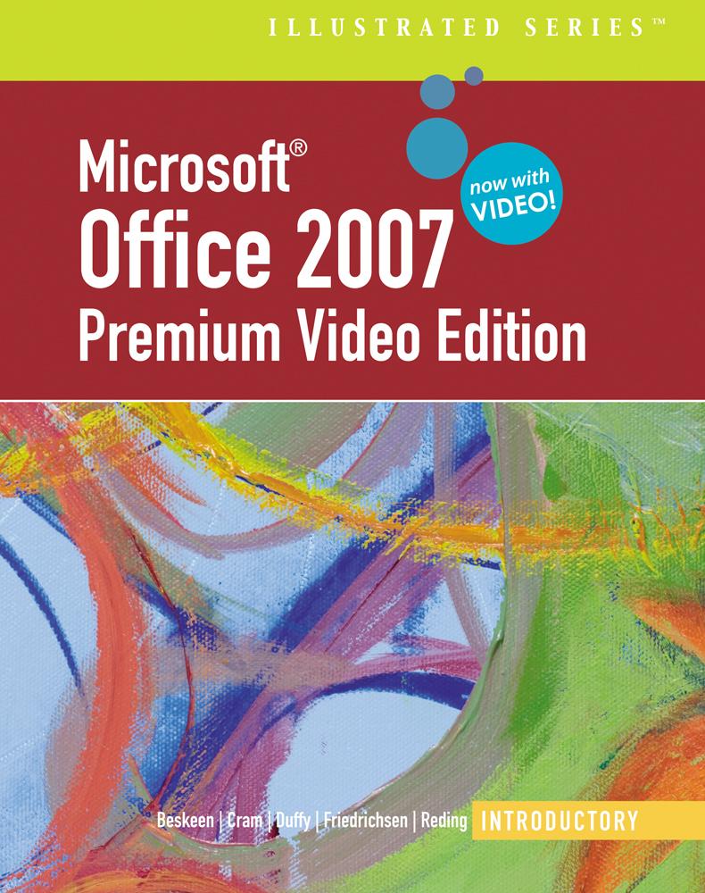 Microsoft® Office 2007 Illustrated