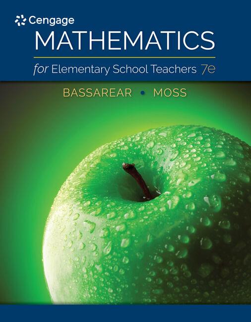 Student Solutions Manual for Bassarear/Moss's Mathematics for Elementary School Teachers