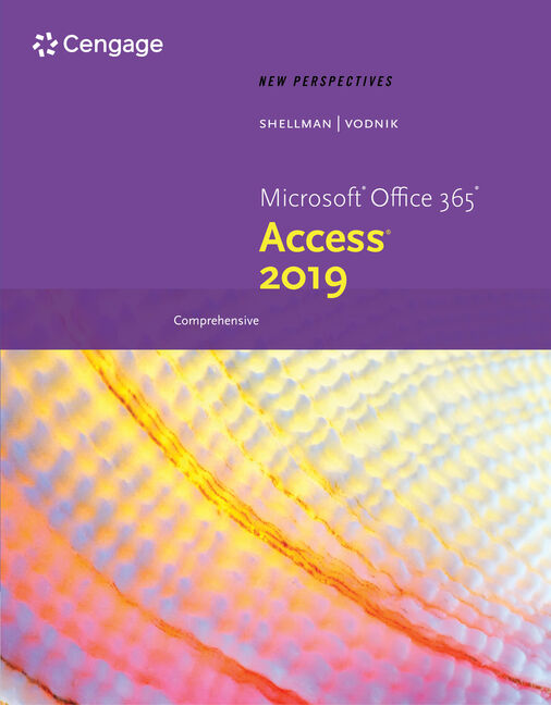 New Perspectives Microsoft® Office 365 & Access 2019 Comprehensive