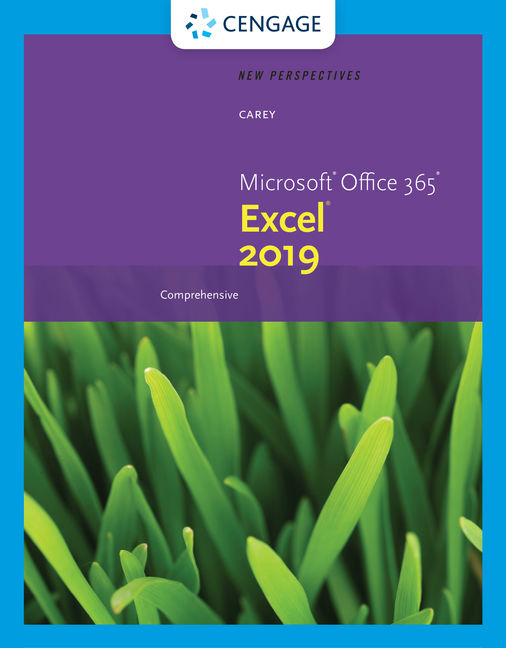 New Perspectives Microsoft® Office 365 & Excel 2019 Comprehensive