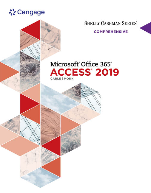 Shelly Cashman Series Microsoft® Office 365 & Access 2019 Comprehensive
