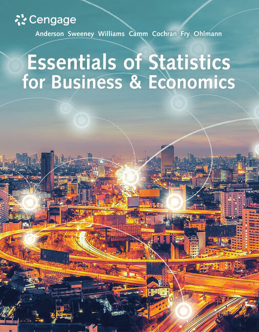 Essentials Of Statistics For Business Economics 9780357045435 Cengage
