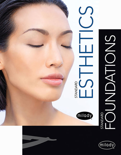 Milady Standard Foundations with Standard Esthetics: Fundamentals