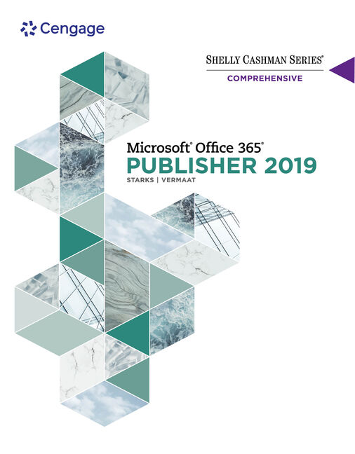 Shelly Cashman Series® Microsoft® Office 365® & Publisher 201® Comprehensive