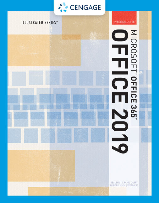 Illustrated Microsoft Office 365 & Office 2019 Intermediate