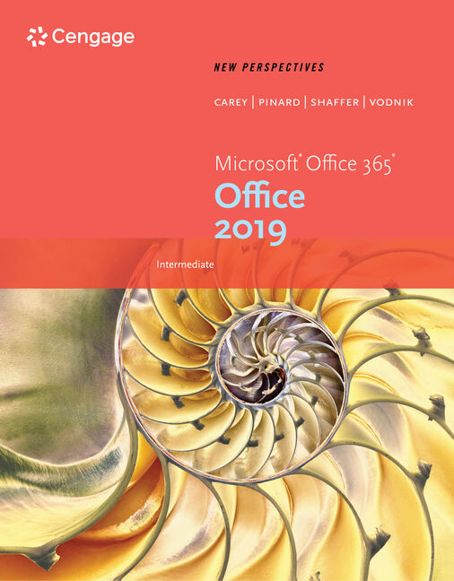 New Perspectives Microsoft® Office 365 & Office 2019 Intermediate