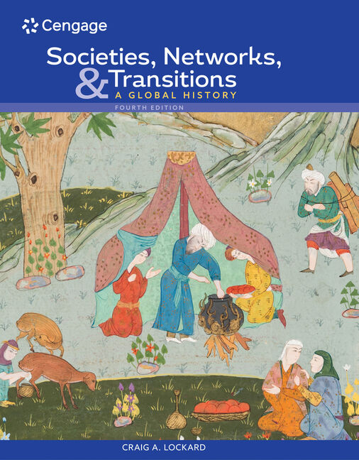 Societies, Networks, and Transitions: A Global History, Volume I:
