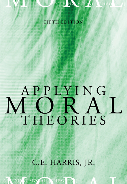 Ethical issues in the courts 9780495005742 cengage applying moral theories fandeluxe Choice Image