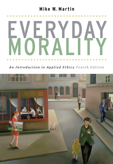 Ethical issues in the courts 9780495005742 cengage everyday morality everyday morality an introduction to applied ethics 4th edition fandeluxe Choice Image