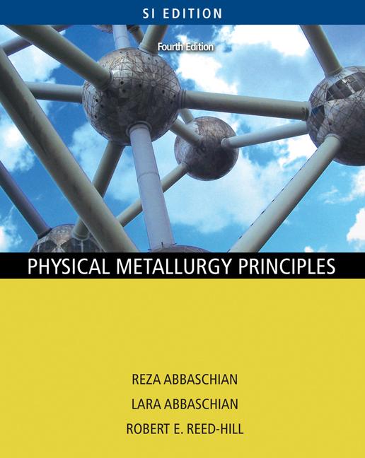 Physical Metallurgy Principles - SI Version
