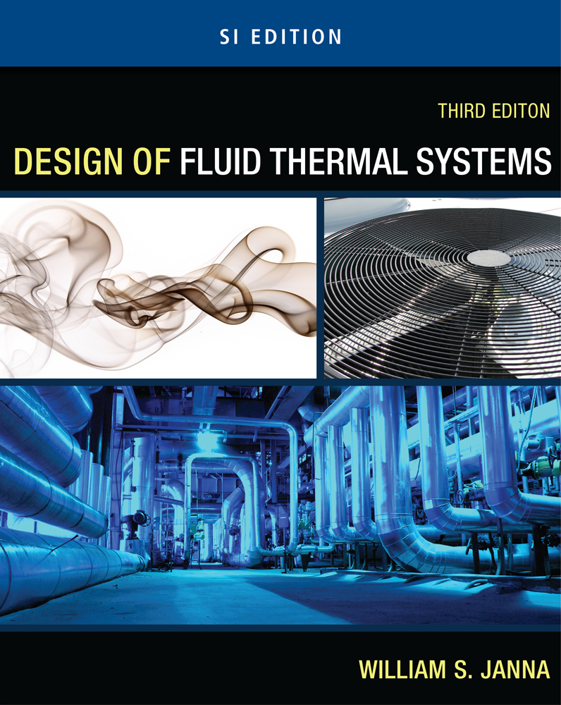 Design Of Fluid Thermal Systems Si Version 9780495667995 Cengage