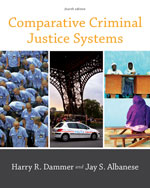 comparative criminal justice system Offering a comprehensive analysis, bestselling comparative criminal justice systems, 5e compares the various criminal justice systems throughout the world using six model countries: china.