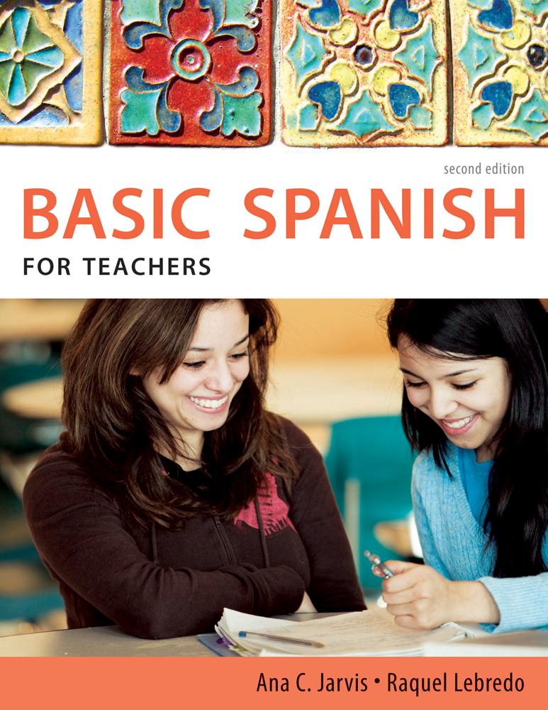Spanish For Teachers Basic Series
