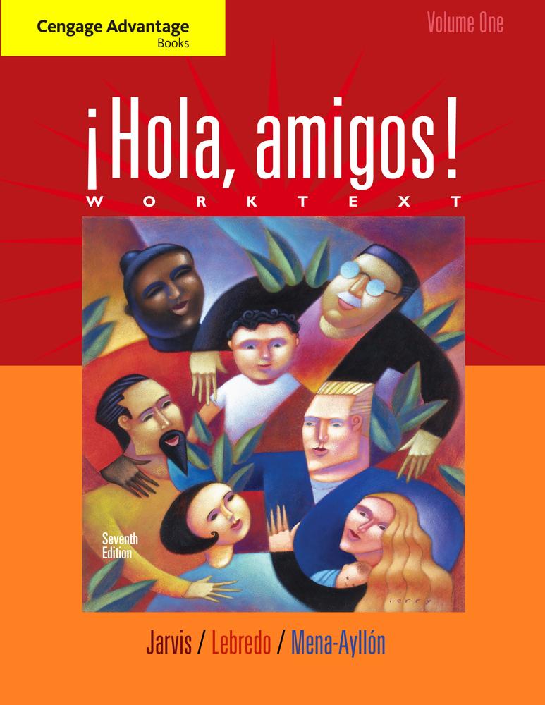 Cengage Advantage Books Hola Amigos Worktext Volume 1