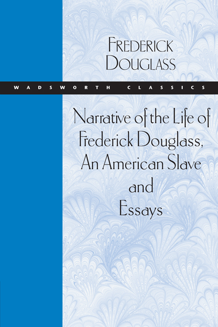 narrative of the life of frederick douglass an american slave and narrative of the life of frederick douglass an american slave and essays