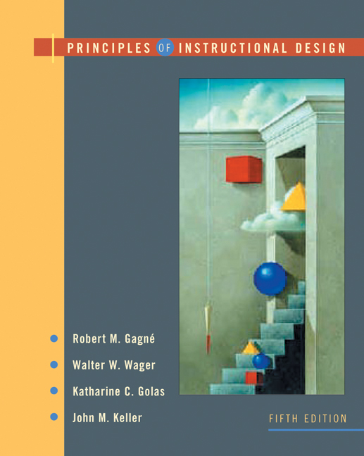 Principles Of Instructional Design 9780534582845 Cengage