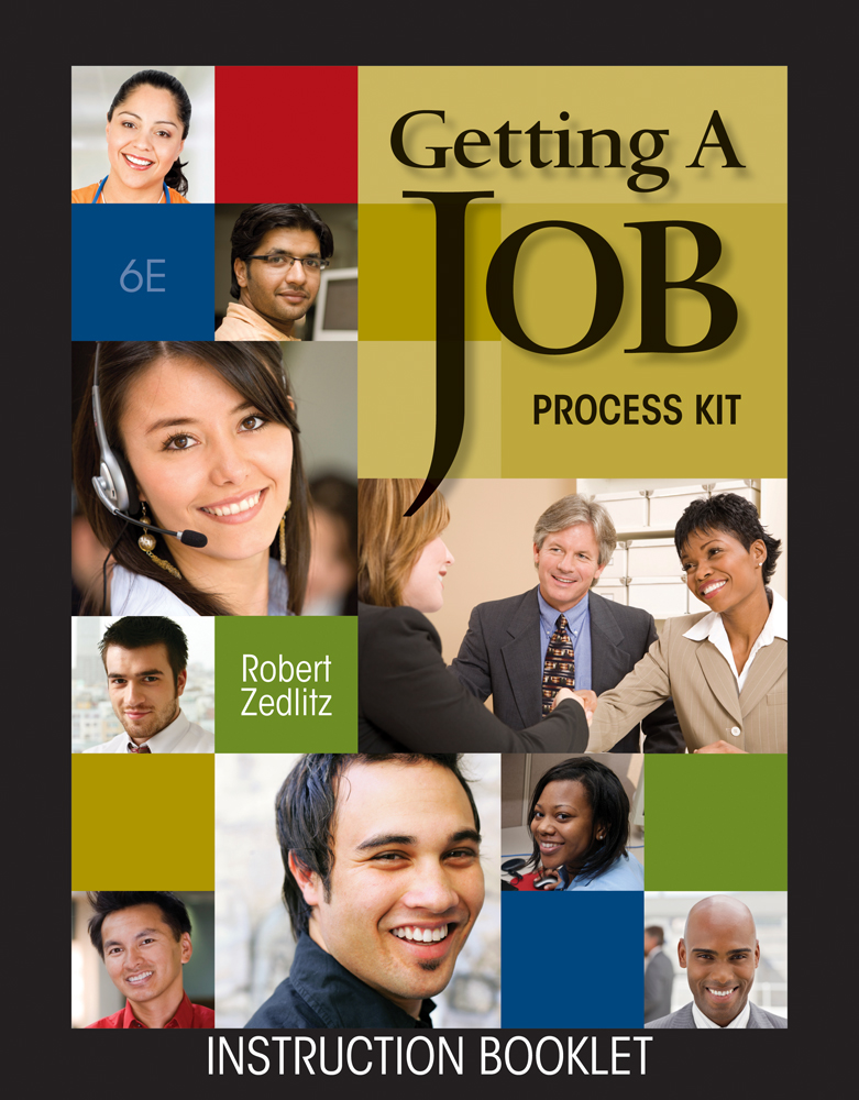 Getting a Job Process Kit (with Resume Generator CD-ROM)
