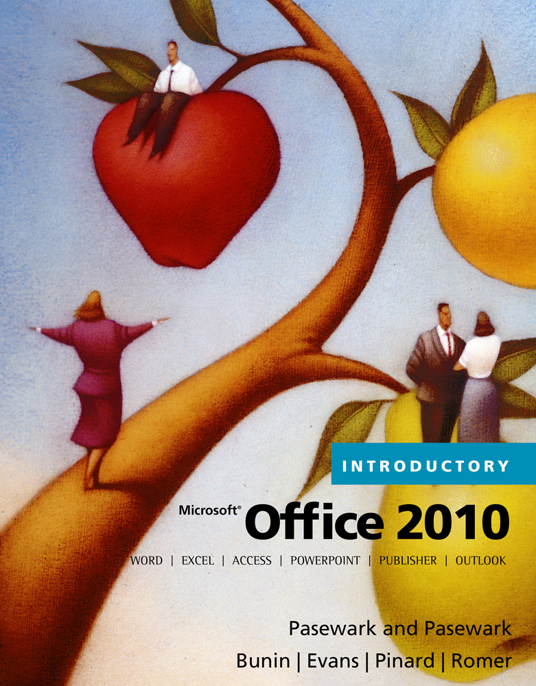 Microsoft® Office 2010, Introductory
