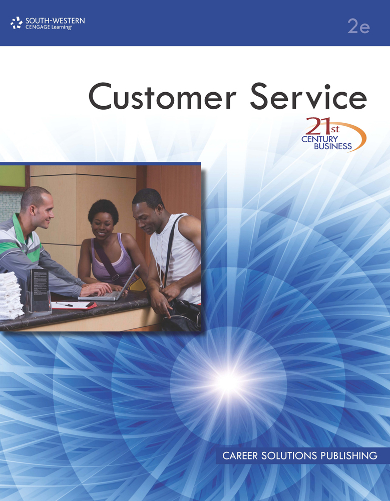 21st Century Business: Customer Service, Student Edition