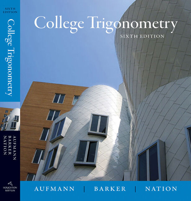 Student Solutions Manual for Aufmann/Barker/Nation's College Trigonometry, 6th