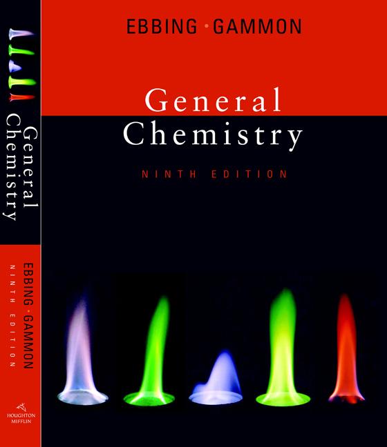 General chemistry ebbing 9th edition, steven d. Gammon, darrell d.