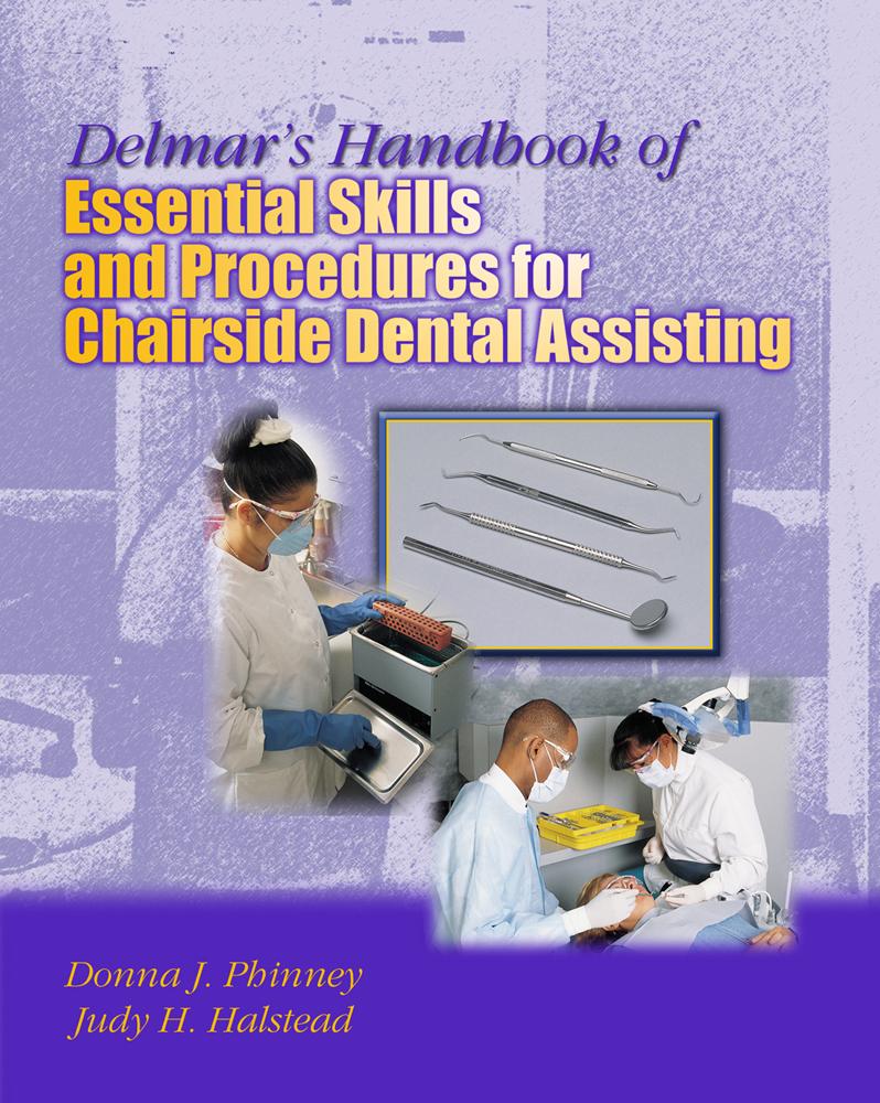 Delmars Handbook Of Essential Skills And Procedures For Chairside Dental Assisting