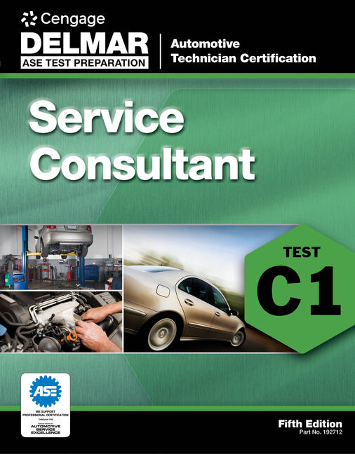 Ase Test Preparation C1 Service Consultant 9781111127121 Cengage