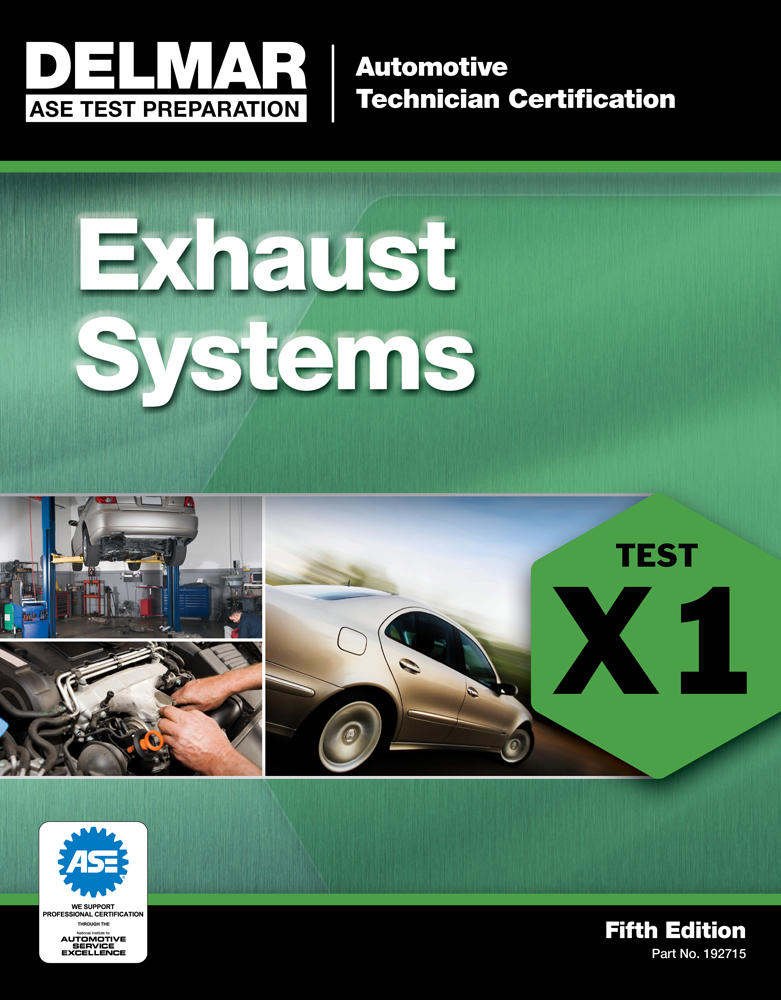 Ase Test Preparation X1 Exhaust Systems 9781111127152 Cengage