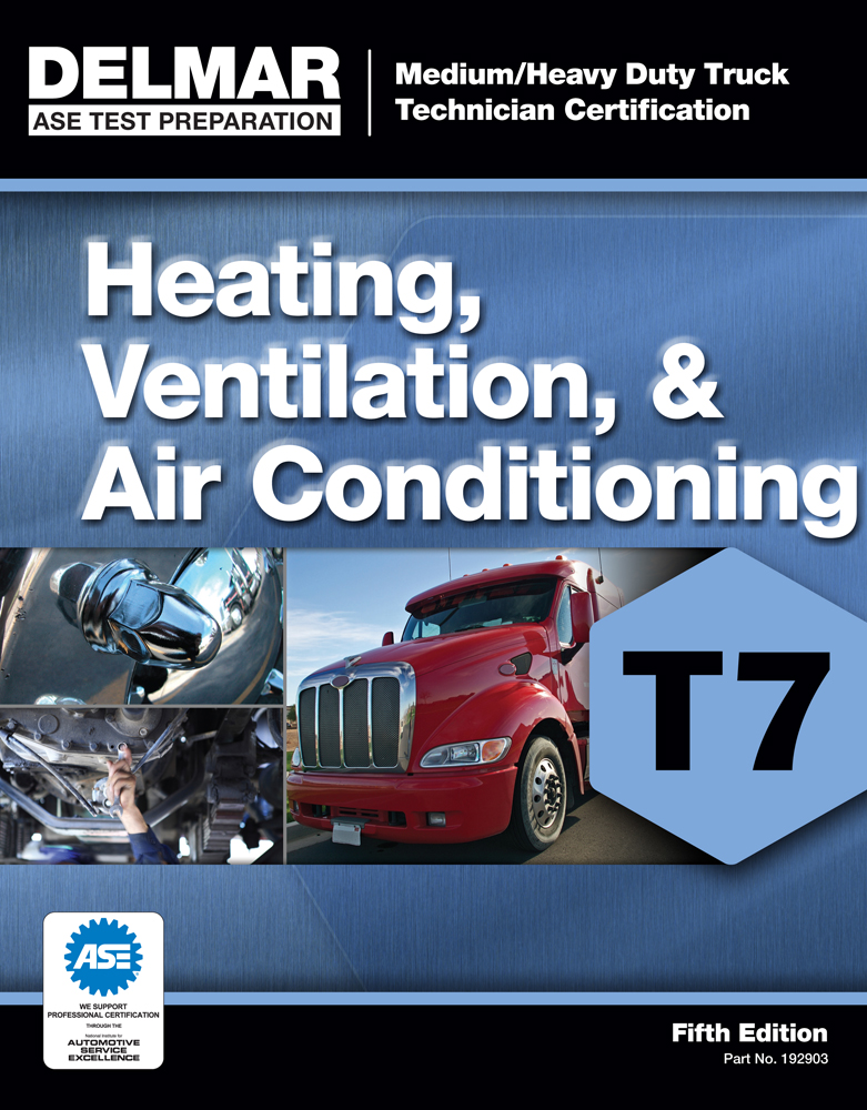 Ase Test Preparation T7 Heating Ventilation And Air Conditioning