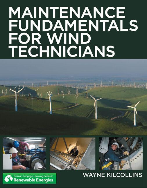 Workbook for Kilcollins' Maintenance Fundamentals for Wind Technicians