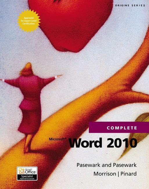 Microsoft® Word 2010 Complete