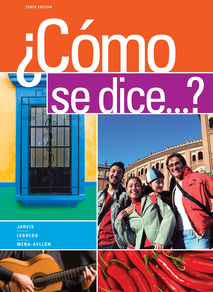 Student Activities Manual for Jarvis/Lebredo/Mena-Ayllón's Cómo se dice...?