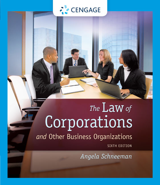The Law of Corporations and Other Business Organizations