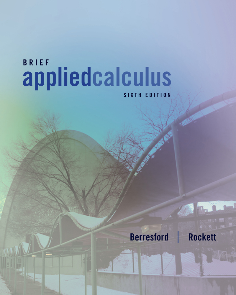 Applied Calculus, Brief · Applied Calculus, Brief, 6th Edition