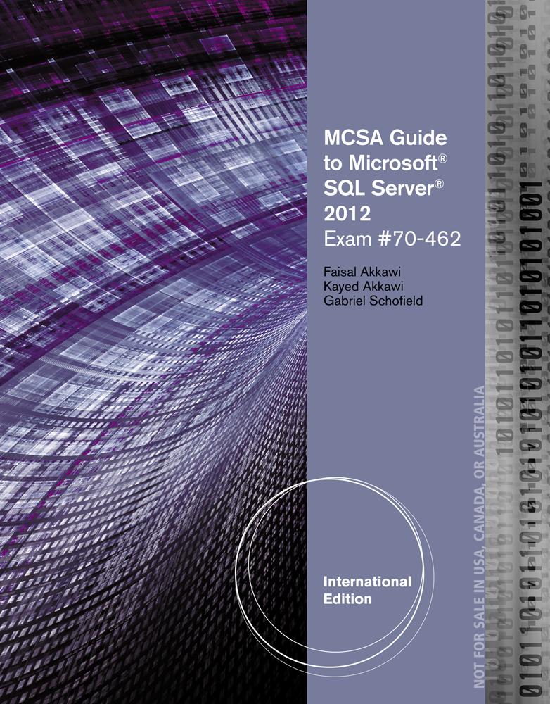 Mcsa Guide To Microsoft Sql Server 2012 Exam 70 462