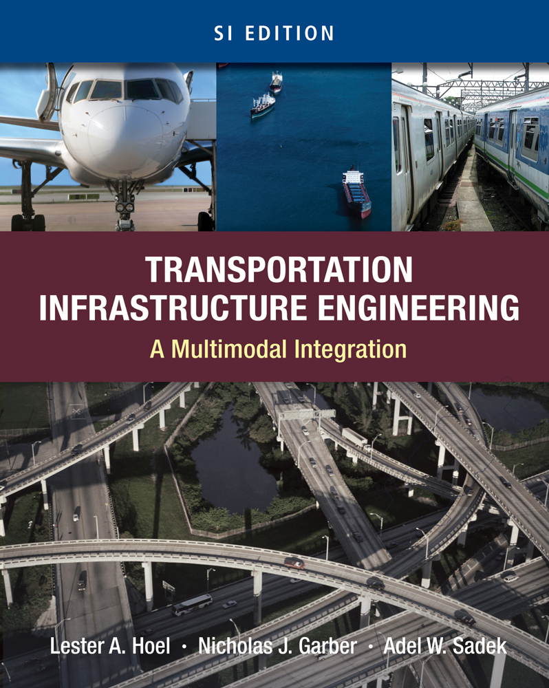 eBook: Transportation Infrastructure Engineering: A Multimodal Integration, SI Version